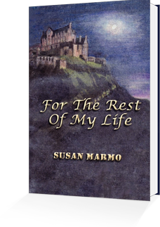 For the Rest of My Life by Susan Marmo